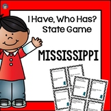 Mississippi I Have, Who Has Game