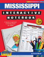 Mississippi Interactive Notebook: A Hands-On Approach to Learning About Our State!