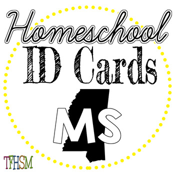Mississippi (MS) Homeschool ID Cards for Teachers and Students