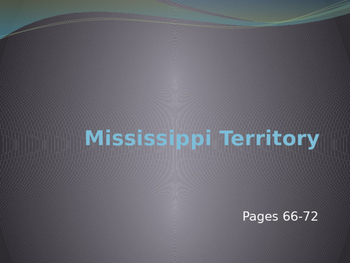 Mississippi Territory PowerPoint