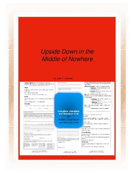 Upside Down in the Middle of Nowhere Complete Literature and Grammar Unit