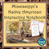 Mississippi's  Native American Interactive Notebook