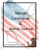 Missouri Compromise & Monroe Doctrine Webquest