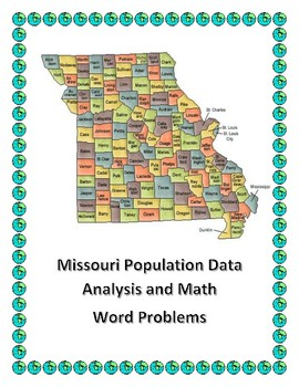 Missouri Data Analysis and Math Word Problems on the Population of Missouri