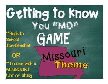 Missouri Getting to Know You MO Game