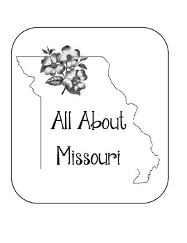 Missouri Lapbook/Interactive Notebook.  US State History and Geography
