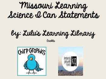 Missouri Learning Standards 4th Grade Science I Can Statements