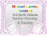 Missouri Learning Standards, 6-8 Earth Science Planning &