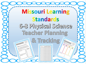 Missouri Learning Standards, 6-8 Physical Science  Planning & Tracking