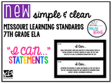 Missouri Learning Standards 7th Grade ELA (Editable)