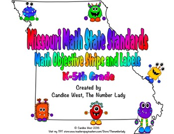 Missouri Math State Standards: Objective Strips and Labels (K-5th)