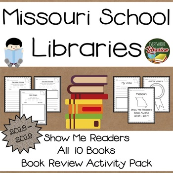 Missouri Show Me Readers 2018 - 2019 Book Review Activity Pack