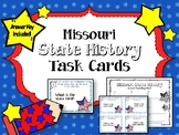 Missouri State History Task Cards. U.S. State History. Learning Center.