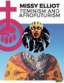 Women's History Month- Missy Elliot: Hip-Hop Feminism & Af