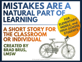 Mistakes Are Part of Learning - Short Story - Classroom Mi