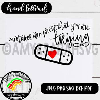 Mistakes Are Proof That You Are Trying SVG Design