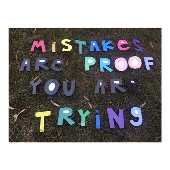 Mistakes Are Proof You Are Trying Sign