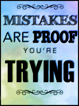 Mistakes Are Proof You're Trying