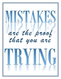 Mistakes Are The Proof You Are Trying Poster, Blue