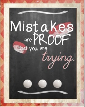 Mistakes are Proof Quote Poster