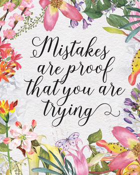 Mistakes are Proof You are Trying, printable teacher gift art prints,