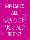 Mistakes are Proof you are Trying poster set