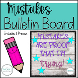 Mistakes are proof Growth Mindset Bulletin Board