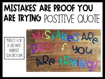 Mistakes are proof you are trying! - signage