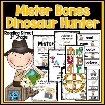 Reading Street Mister Bones Dinosaur Hunter