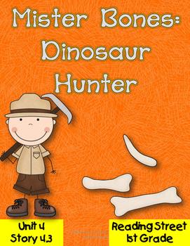 Mister Bones: Dinosaur Hunter Reading Street 2008 Unit 4 Story 3
