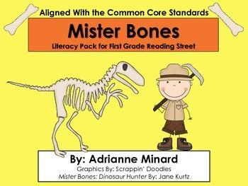 Mister Bones: Dinosaur Hunter Literacy Pack First Grade Fo