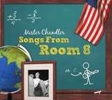Mister Chandler: Songs From Room 8 - Educational Music for Young Minds
