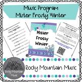 Mister Frosty Winter Music Program