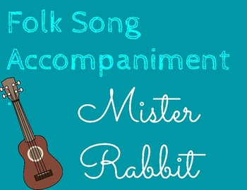 Mister Rabbit - Accompaniment Track