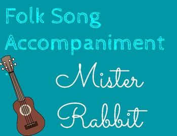 Mister Rabbit - Accompaniment Track