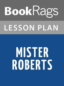 Mister Roberts Lesson Plans