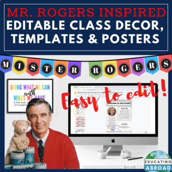 Mister Rogers Inspired Class Decor, EDITABLE Templates & Quotes for Google Apps™