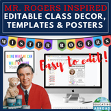 Editable Class Decor Templates and Inspirational Posters: Mister Rogers Inspired