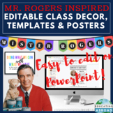 Editable Class Decor Templates and Inspirational Posters: Mister Rogers