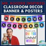 Inspirational Class Decor, Banner, Poster, Mister Rogers Inspired Decor