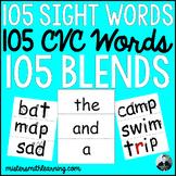 105 Sight Words, 105 CVC Words, 105 Blends