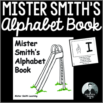 Uppercase Letter Identification and Recognition: Mister Smith's Alphabet Book