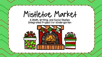 Mistletoe Market Project