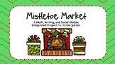 Mistletoe Market Project