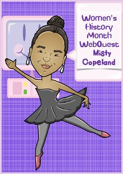 WebQuest Misty Copeland Great End of the Year Fun