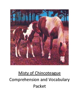 Misty of Chincoteague Comprehension and Vocabulary Packet