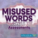 Misused Words Series: Assessments for Use with Worksheets