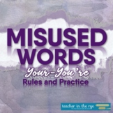 Misused Words Series: Your and You're Definitions, Example