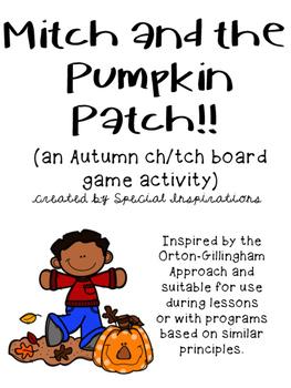 Mitch and the Pumpkin Patch! (a ch/tch board game) Orton-G
