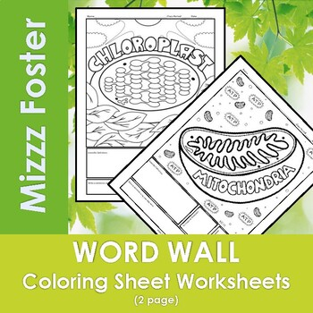 Mitochondria /Chloroplast Word Wall Coloring SHeets (2 pgs)